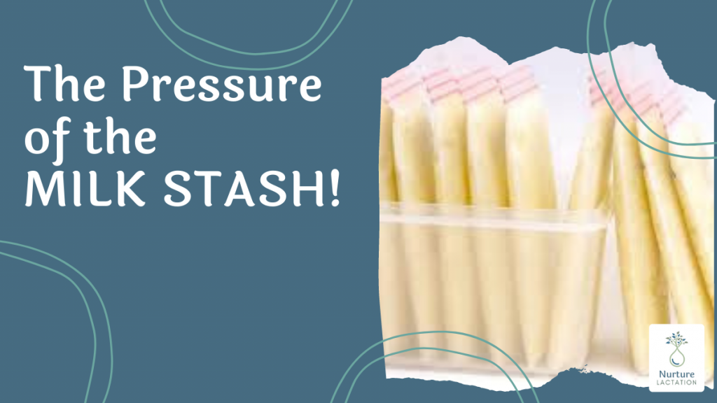 The Pressure of the Milk Stash
